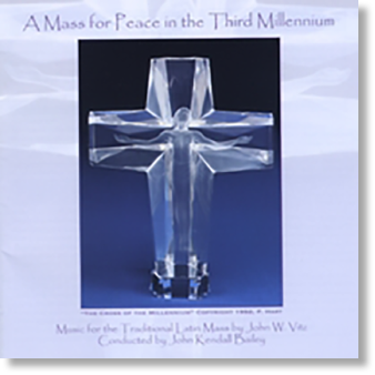 A Mass for Peace in the Third Millennium